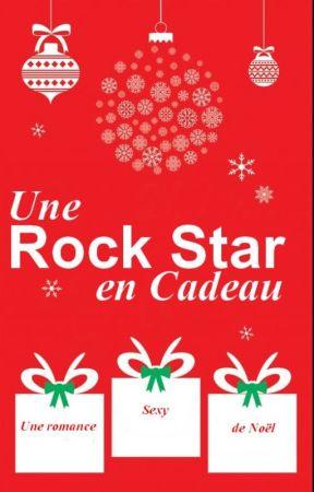 Une Rock Star en Cadeau by Blandinec76
