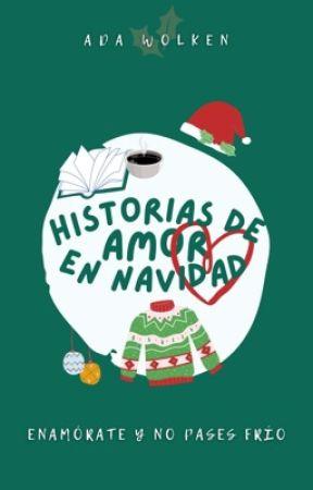 Historias de amor en navidad | ✔ by adawolken