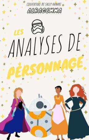 Analyse de personnages - Nouveaux univers by Albagemma