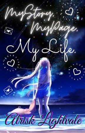 MY LIFE (ALRISK LIGHTVALE) by AlriskLightvale