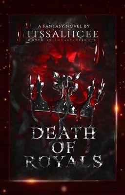 Death Of Royals (-LIZKOOK-)