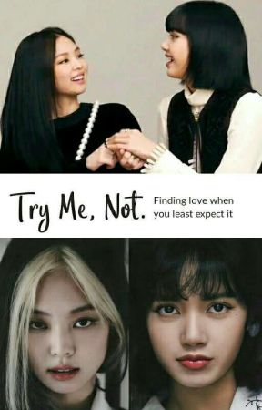 Try Me, Not. [JenLisa] by GoJoieDeVivre