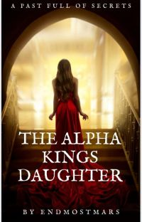 The Alpha King's Daughter cover