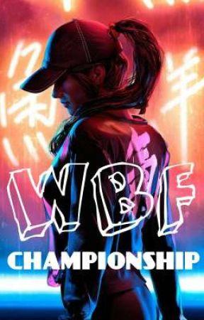 WBF CHAMPIONSHIP by LuLu-2004