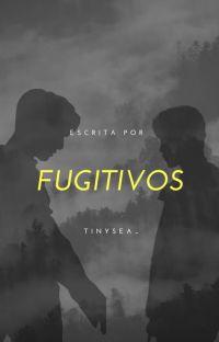 fugitivos. jjk + pjm cover