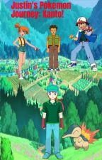 Justin's  Pokemon  Journey: Kanto  [Book 1] by HokageOrochimaru23