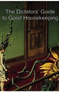 The Dictators' Guide to Good Housekeeping cover