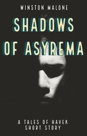 Shadows Of Asyrema (#WattysShorts) by thestormfallen