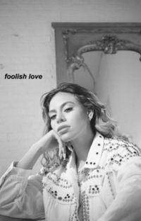 foolish love » fifth harmony & camila cabello au cover
