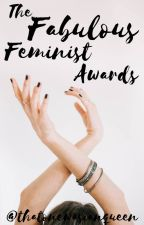 The Fabulous Feminist Awards 2020 by thatonewasianqueen