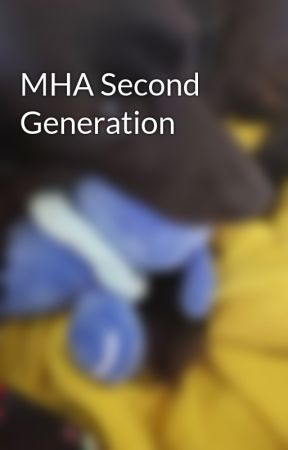 MHA Second Generation by p3rid0t