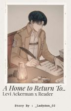 A Home to Return To...  by _LadyAnn_02