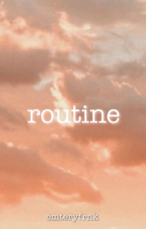 Routine [FRERARD]  by cmteryfrnk