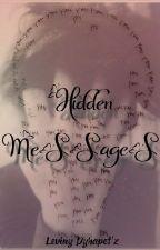HIDDEN MESSAGES by LevinyDyhapetz