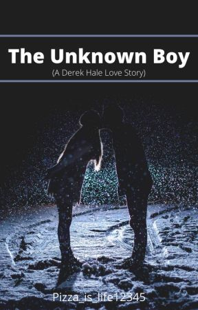The Unknown Boy // Derek Hale Story by pizza_is_life12345