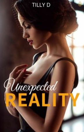 Unexpected Reality (The Millian's) by iamtillyd