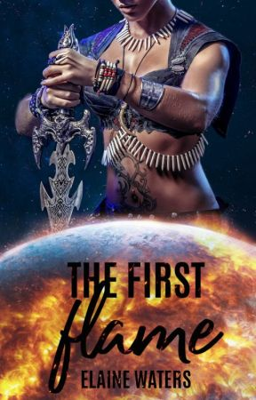 The First Flame [Inkitt] by Ancientt