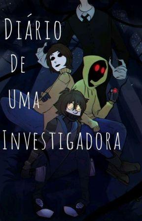 Diário De Uma Investigadora by Lan_RuoYe
