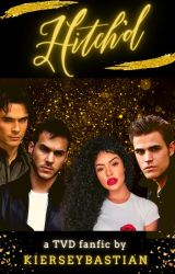 Hitch'd (a TVD fanfic) by kierseybastian