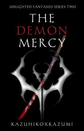 The Demon's Mercy by KazuhikoxKazumi