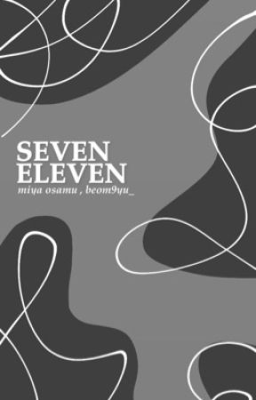 seven-eleven. miya osamu by iheartmammon