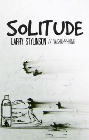 Solitude (Portuguese version) | W/ larrychild by GabiBrat
