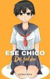 Ese Chico De Falda ©️ cover