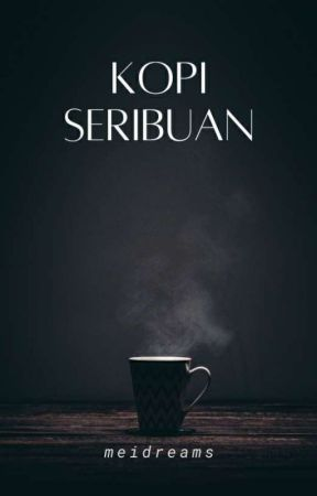 Kopi Seribuan by Meidreams28