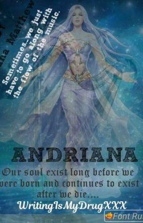 Andriana (1# of The Royalties Series) by WritingIsMyDrugXXX