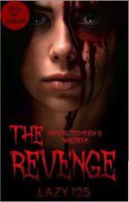 The Revenge  by lazy125