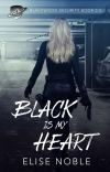 Black is My Heart (Humorous Thriller, Completed) cover
