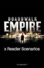 Boardwalk Empire x Reader Scenarios by Curseblood17