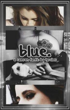 Blue [TRADUZIONE] ~ Camren by Matymuffin
