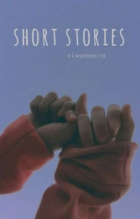 short stories by vi-writes