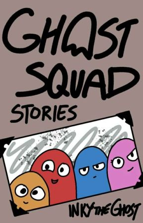 Ghost Squad Stories by GhostlyBlueGhost