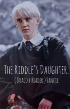 The Riddle's Daughter ( Draco x Reader fanfic ) by drac0chalamet