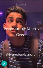Pregnant @ Meet × Greet by storiesforalejandro
