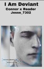 I Am Deviant  by Jesse_7302