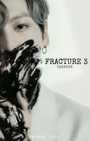Fracture S3 [Taekook] by catzumi_zero