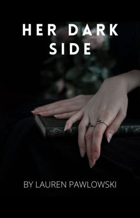 Her Dark Side by lauren_friend00