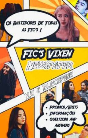 Fic's Vixen Newspaper | Blackpink & Now United |  by Illegalxvixen