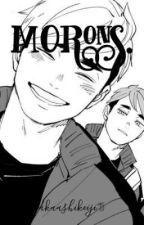 morons. | Miya Atsumu & Osamu by akaashikeiji95