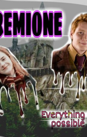 FREMIONE - Everything is possible by perfectogirl18