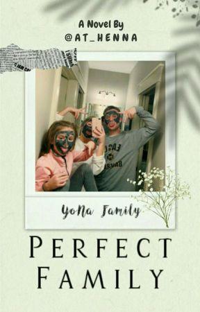 #2 Perfect Family [SELESAI✔] by fajrina205