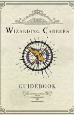 Wizarding Career by asandefur05