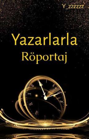 Yazarlarla Röportaj  by Y_zzzzzz