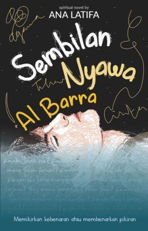 Sembilan Nyawa Al Barra by Onlyana23