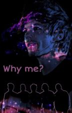 Why me?  Zianourry by randymyqueen