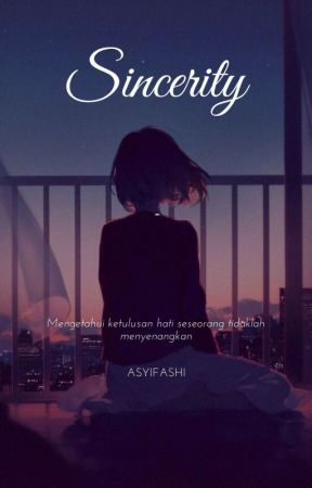 Sincerity  by Asyifashi