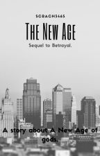 The New Age by Scrach3465